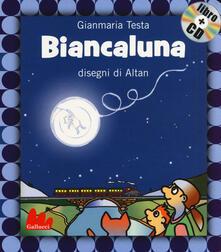 Ristorantezintonio.it Biancaluna. Ediz. illustrata. Con CD Audio Image