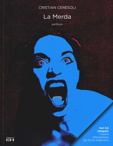 La Merda. Con CD-Audio