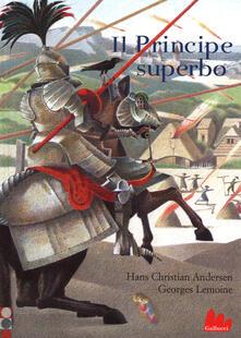 Parcoarenas.it Il principe superbo. Ediz. illustrata Image