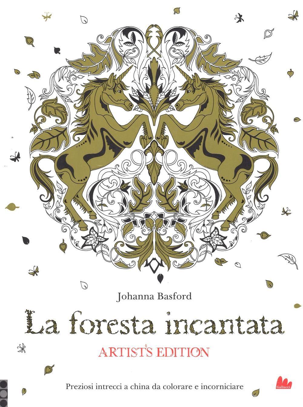 La foresta incantata. Artist's edition