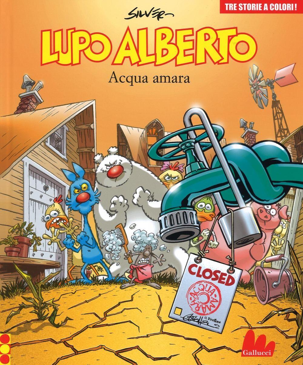Lupo Alberto. Tre storie a colori. Acqua amara. Vol. 9