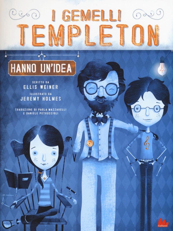 I gemelli Templeton hanno un'idea. Vol. 1