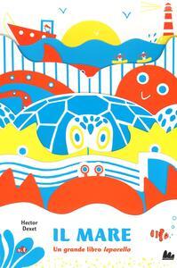 Il mare. Un grande libro leporello