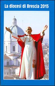La diocesi di Brescia 2015