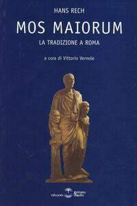 Mos maiorum. La tradizione a Roma