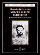 Libro Mircea Eliade esoterico Marcello De Martino