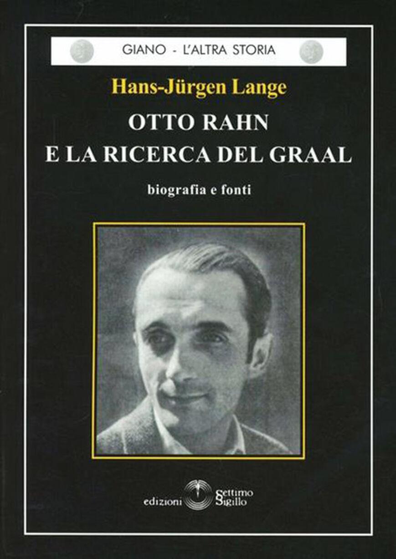 Otto Rahn e la ricerca del Graal