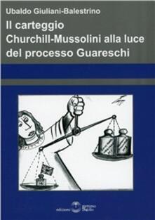 Il carteggio Churchill-Mussolini alla luce del processo Guareschi.pdf
