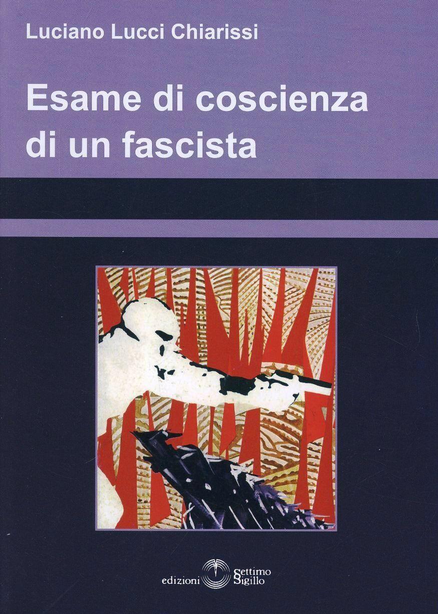 Esame di coscienza di un fascista