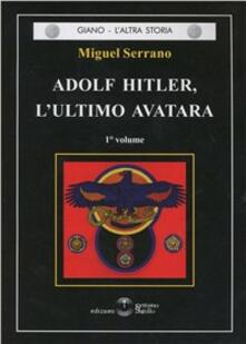 Voluntariadobaleares2014.es Adolf Hitler, l'ultimo Avatara. Vol. 1 Image