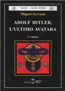 Voluntariadobaleares2014.es Adolf Hitler, l'ultimo Avatara. Vol. 1 Image