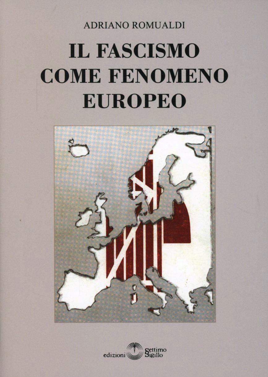 Il fascismo come fenomeno europeo