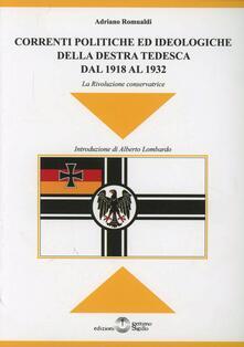 Correnti politiche ed ideologiche della destra tedesca del 1918 al 1932 - Adriano Romualdi - copertina