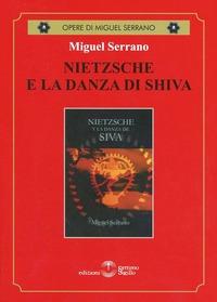 Nietzsche e la danza di Shiva - Serrano Miguel - wuz.it