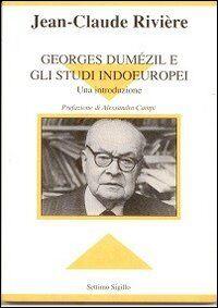 Georges Dumézil e gli studi indoeuropei. Una introduzione