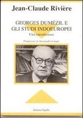 Georges Dum zil e gli studi indoeuropei. Una introduzione