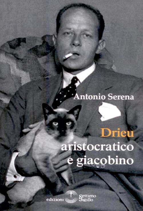 Drieu aristocratico e Giacobino