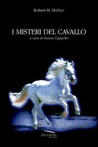 I misteri del cavallo