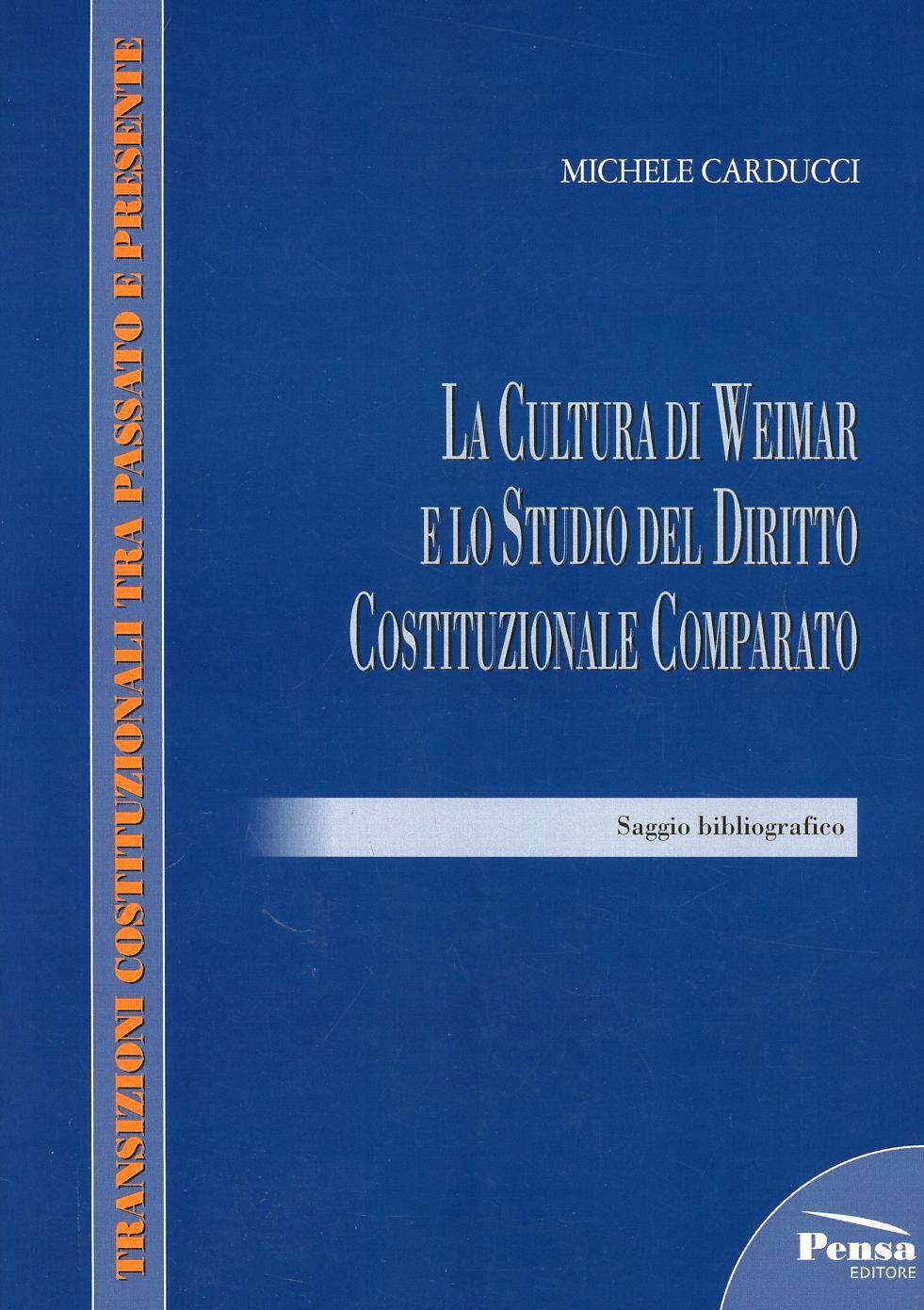La cultura di Weimar e lo studio del diritto costituzionale comparato