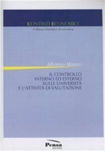 Il controllo interno ed esterno sulle università e l'attività di valutazione
