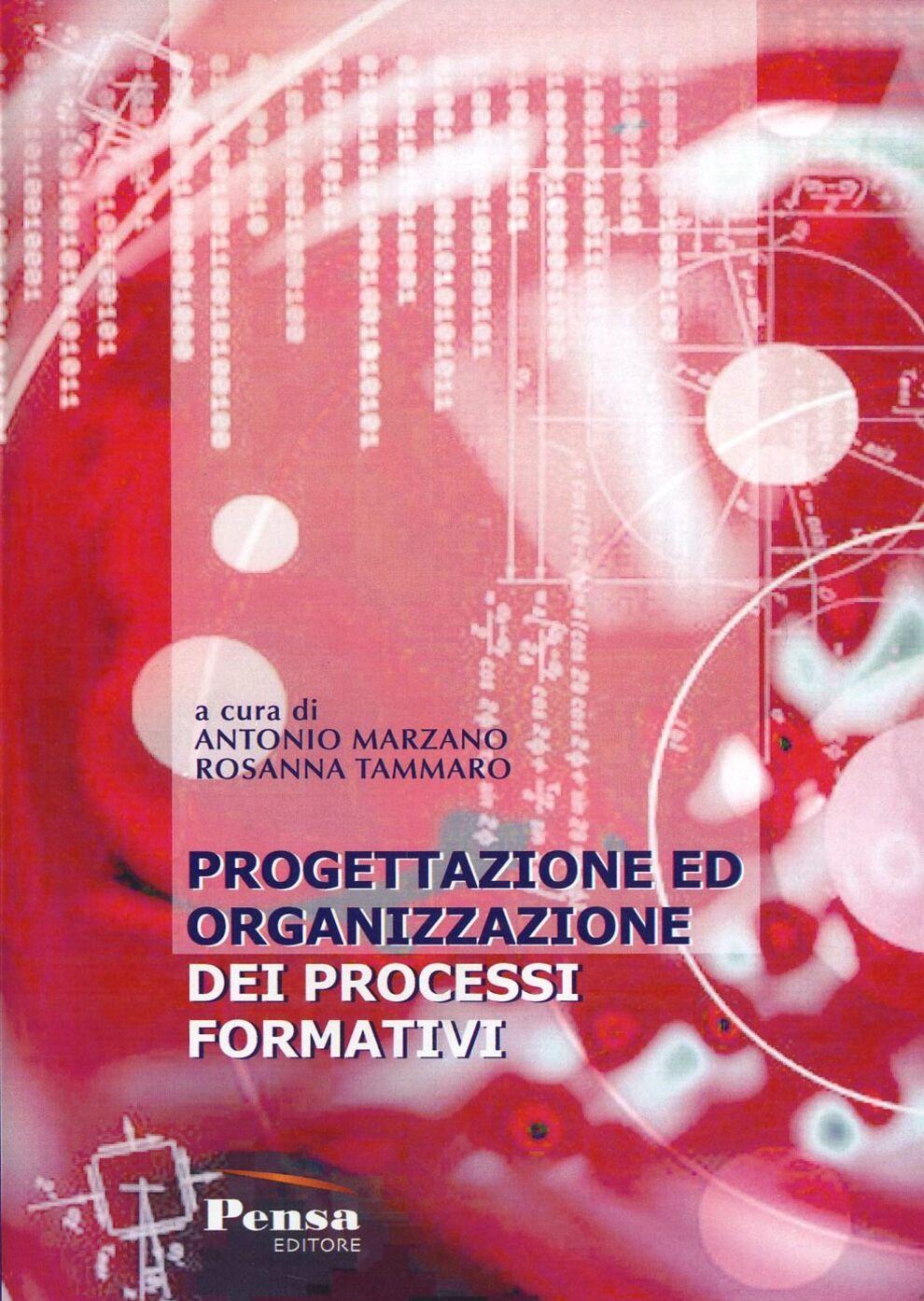 Progettazione ed organizzazione dei processi formativi