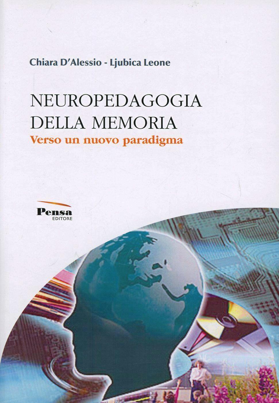 Neuropedagogia della memoria. Verso un nuovo paradigma