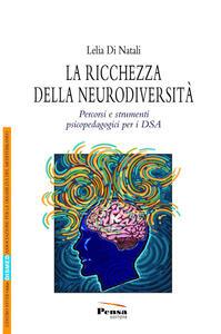 La ricchezza della neurodiversità. Percorsi e strumenti psicopedagogici
