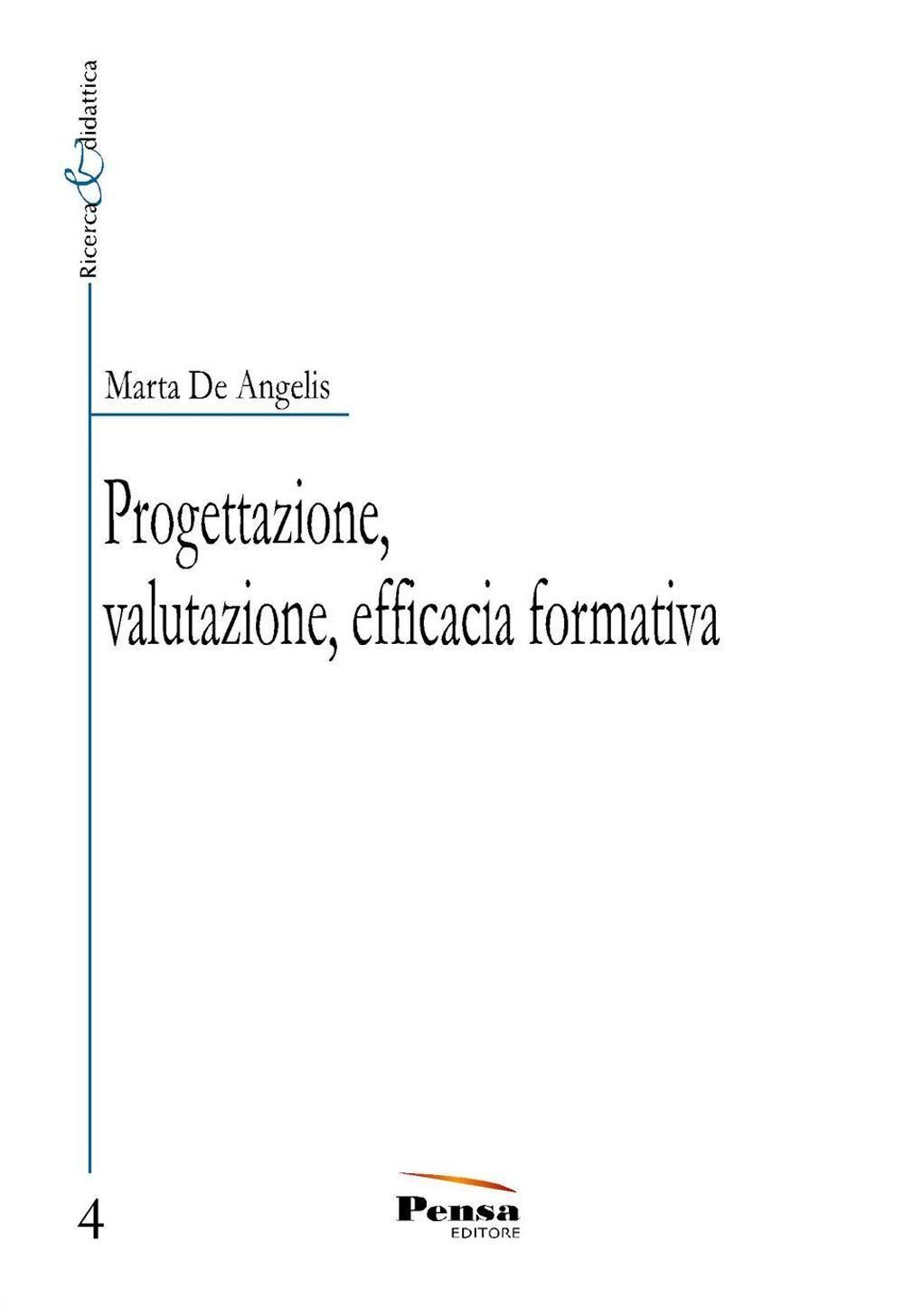 Progettazione, valutazione, efficacia formativa