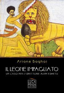 Il leone impagliato. Un caso per l'ispettore Alem Eshetu
