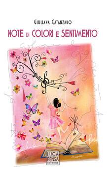 Listadelpopolo.it Note di colori e sentimento. I colori dei sentimenti illustrano l'armonia della vita. Ediz. illustrata Image
