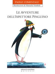 Le avventure dell'ispettore Pinguino - Paolo Comentale - copertina