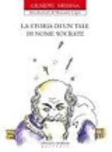 Grandtoureventi.it La storia di un tale di nome Socrate Image