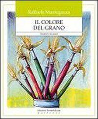 Il colore del grano. I bambini e la natura