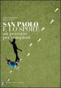 San Paolo e lo sport. Un percordo per campioni