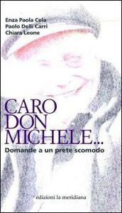 Caro don Michele... Domande a un prete scomodo