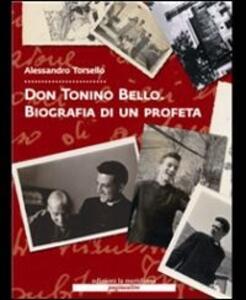 Don Tonino Bello. Biografia di un profeta. Con DVD