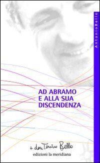 Ad Abramo e alla sua discendenza
