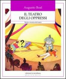 Scacciamoli.it Il teatro degli oppressi. Teoria e tecnica del teatro Image