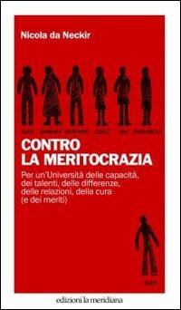 Contro la meritocrazia - Da Neckir Nicola - wuz.it