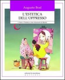 Antondemarirreguera.es L' estetica dell'oppresso. L'arte e l'estetica come strumenti di libertà Image