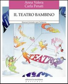 Radiospeed.it Il teatro bambino. Itinerari formativi per l'infanzia Image