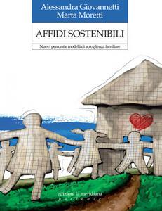 Affidi sostenibili. Nuovi percorsi e modelli di accoglienza familiare