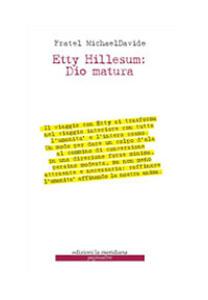 Etty Hillesum: Dio matura. Un viaggio in quaranta tappe