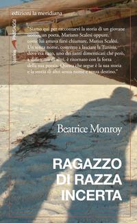 Ragazzo di razza incerta - Monroy Beatrice - wuz.it
