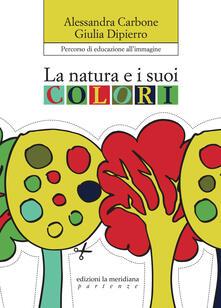 La natura e i suoi colori. Percorso di educazione allimmagine.pdf