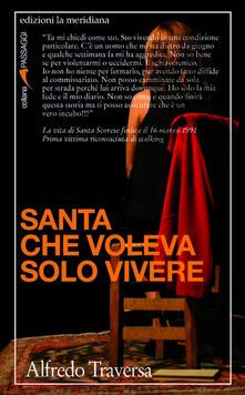 Santa che voleva solo vivere - Alfredo Traversa - copertina