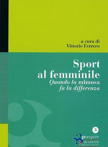 Mercatinidinataletorino.it Sport al femminile. Quando la mimosa fa la differenza Image