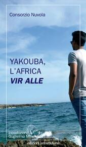 Yakouba, l'Africa vir alle