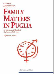 FAMILY MATTERS IN PUGLIA - Agedo Puglia - ebook
