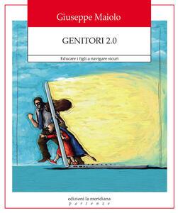 Genitori 2.0. Educare i figli a navigare sicuri